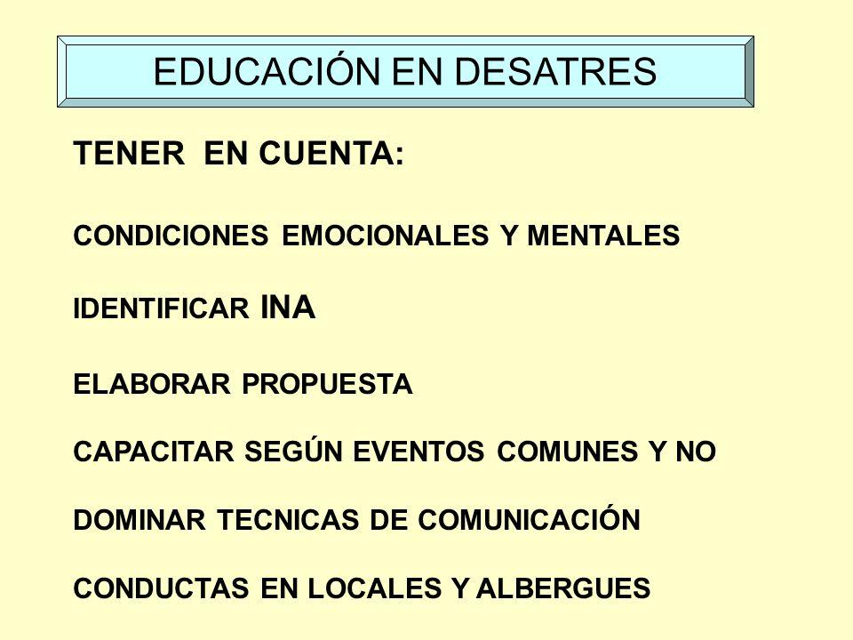 EDUCACIÓN EN DESATRES TENER EN CUENTA:
