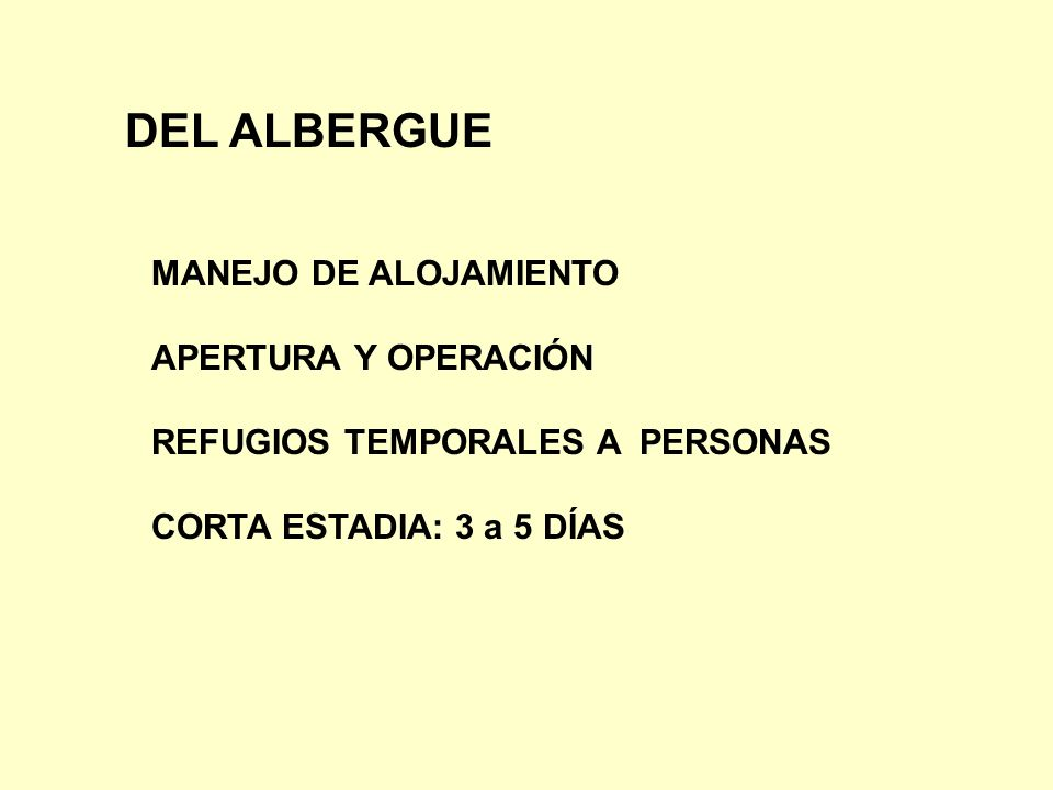 DEL ALBERGUE MANEJO DE ALOJAMIENTO APERTURA Y OPERACIÓN