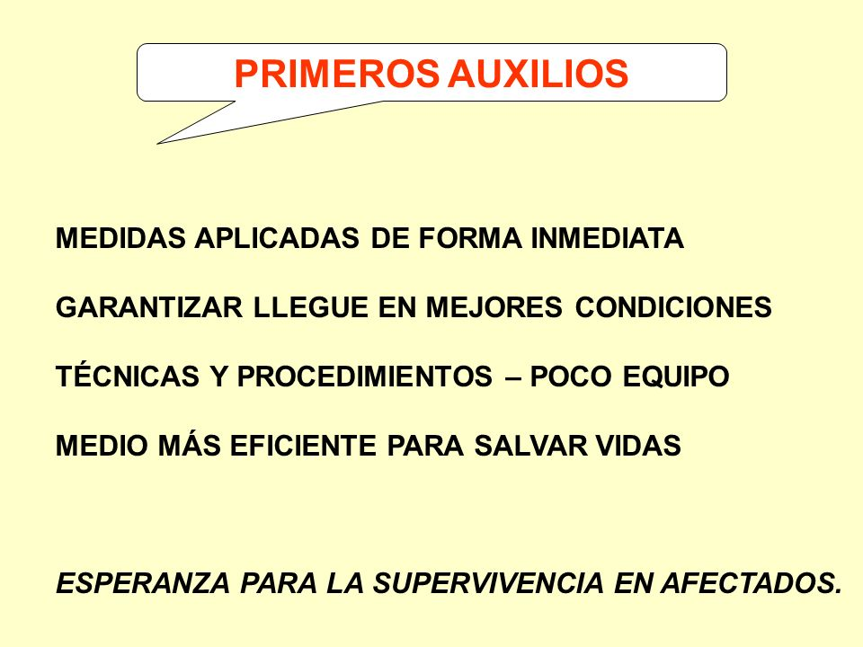 PRIMEROS AUXILIOS MEDIDAS APLICADAS DE FORMA INMEDIATA