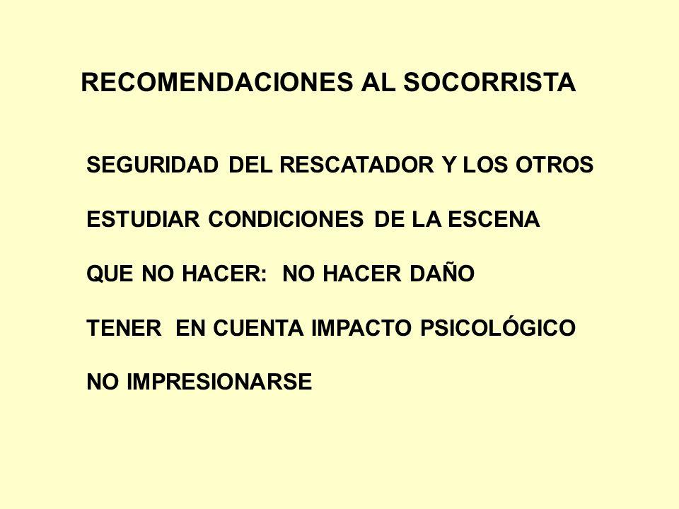 RECOMENDACIONES AL SOCORRISTA
