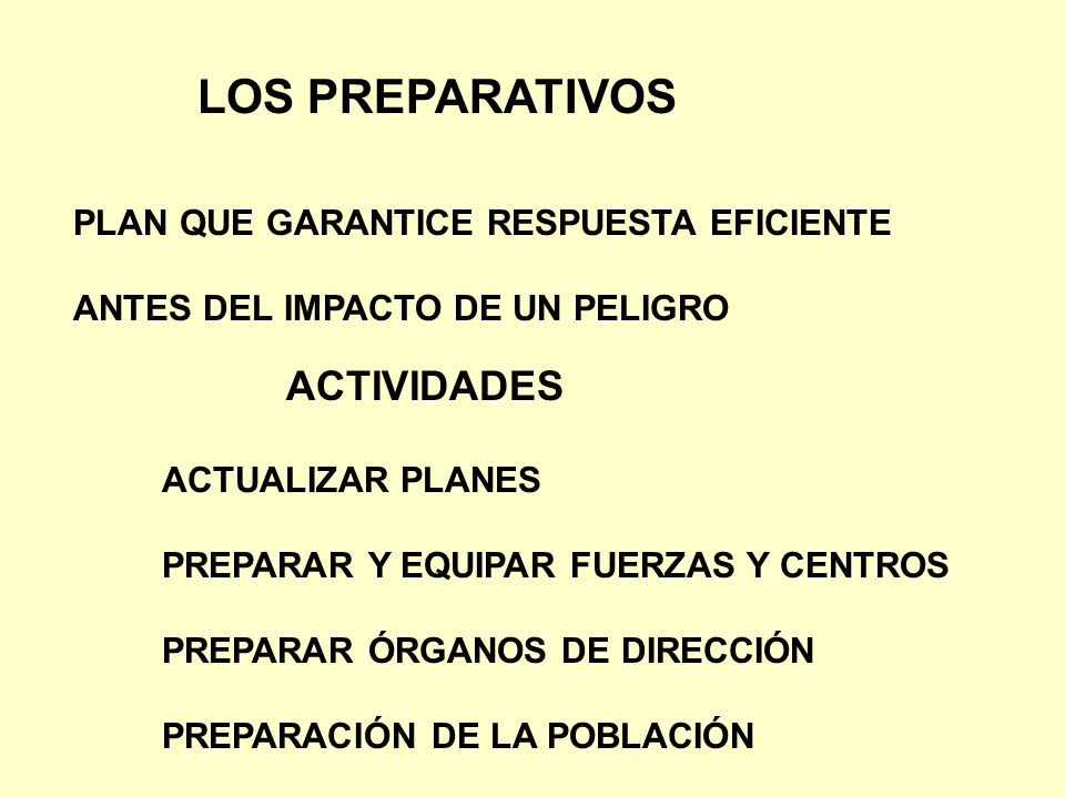 LOS PREPARATIVOS ACTIVIDADES PLAN QUE GARANTICE RESPUESTA EFICIENTE