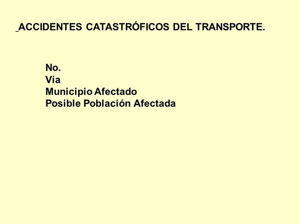 ACCIDENTES CATASTRÓFICOS DEL TRANSPORTE.