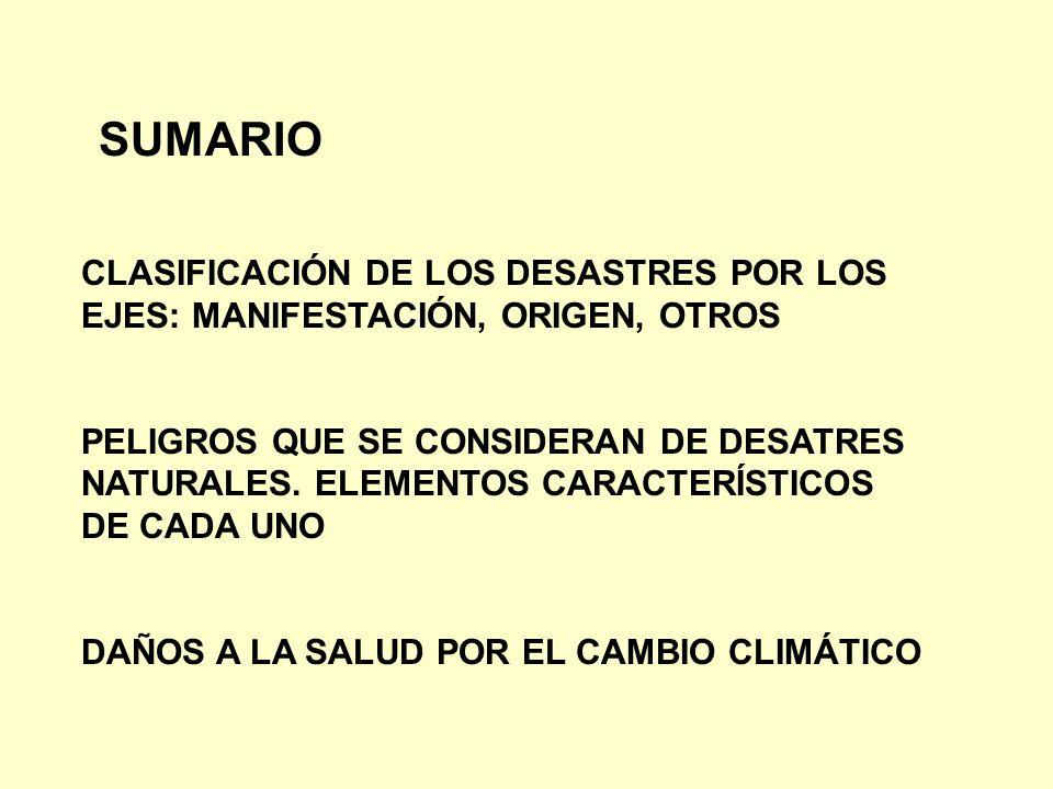SUMARIO CLASIFICACIÓN DE LOS DESASTRES POR LOS