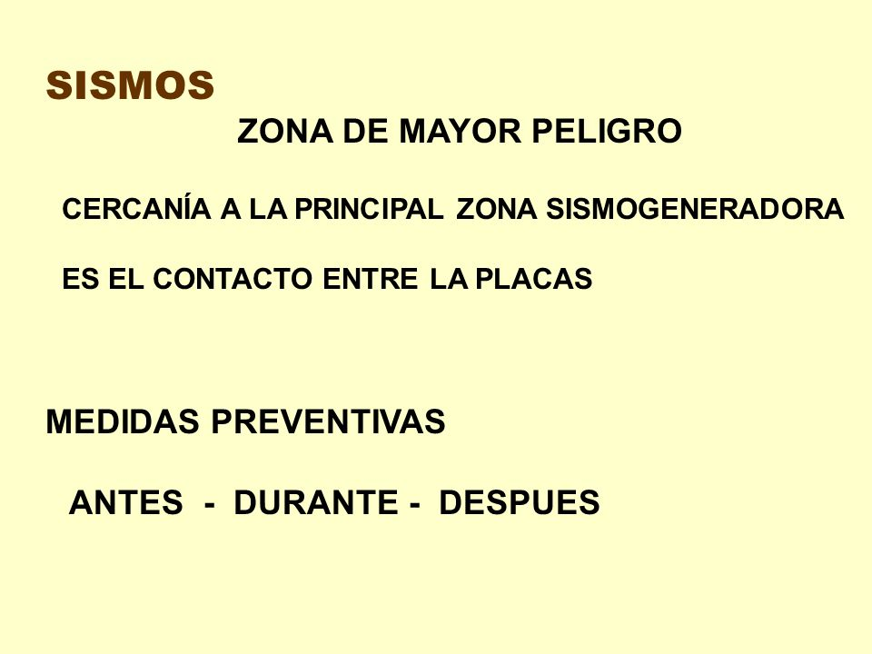SISMOS MEDIDAS PREVENTIVAS ZONA DE MAYOR PELIGRO