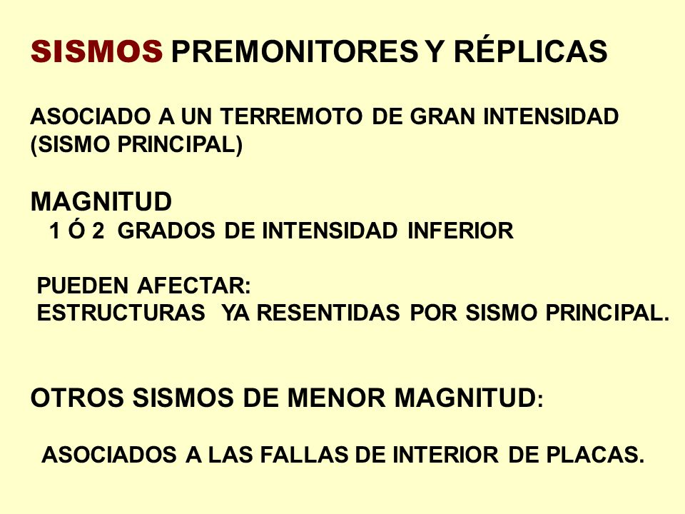 SISMOS PREMONITORES Y RÉPLICAS