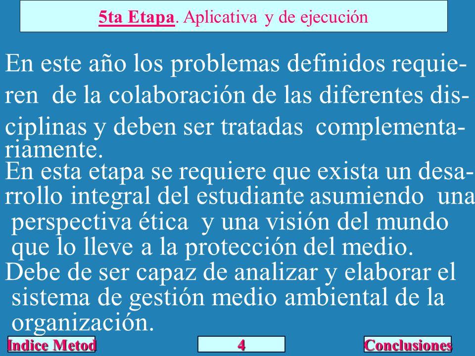 5ta Etapa. Aplicativa y de ejecución