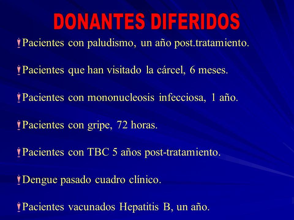 DONANTES DIFERIDOS Pacientes con paludismo, un año post.tratamiento.