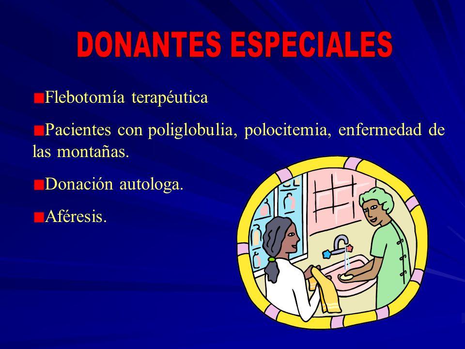 DONANTES ESPECIALES Flebotomía terapéutica