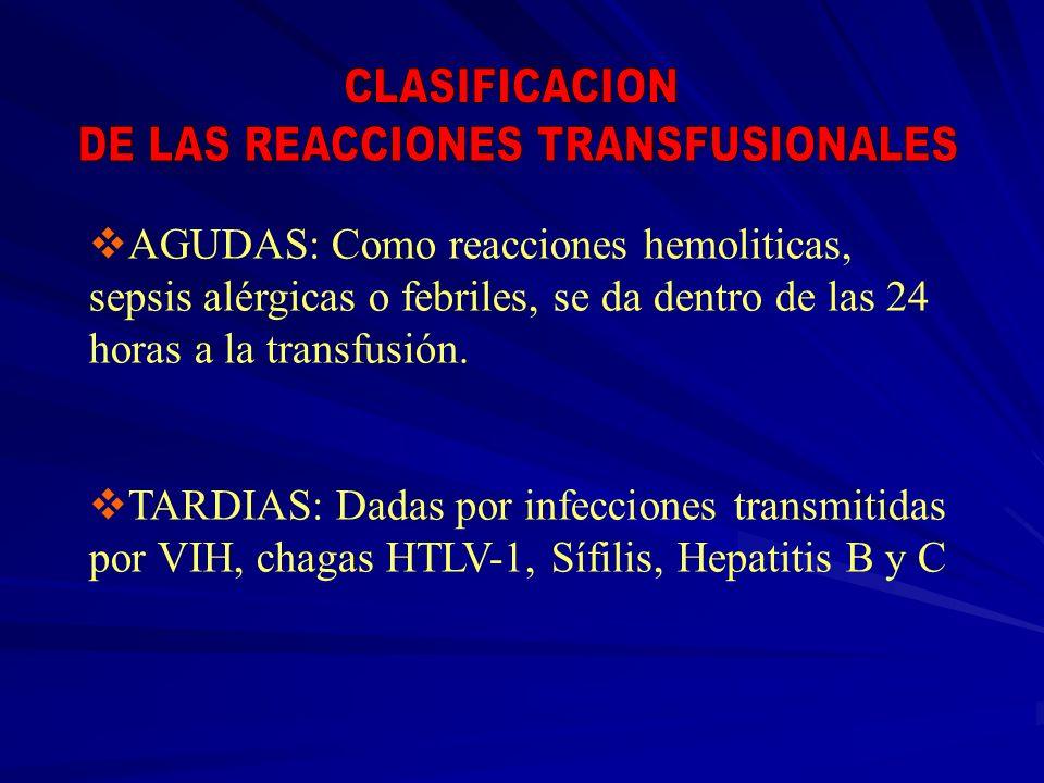 DE LAS REACCIONES TRANSFUSIONALES