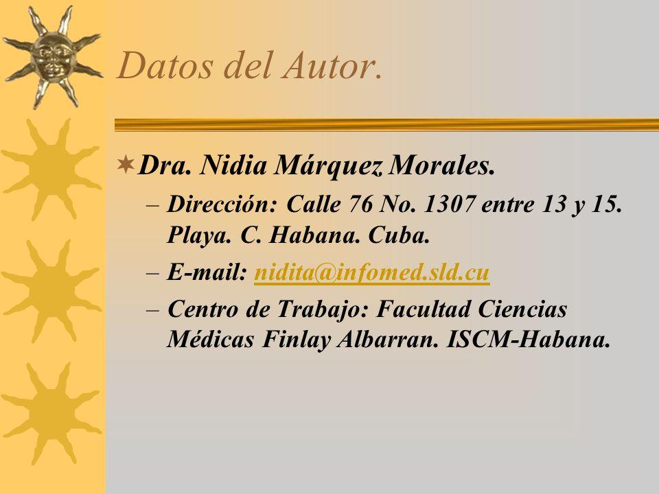 Datos del Autor. Dra. Nidia Márquez Morales.