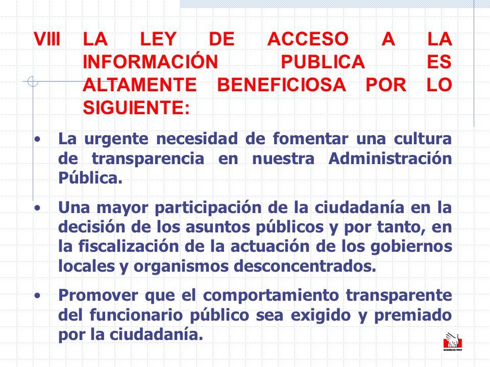 VIII. LA LEY DE ACCESO A LA. INFORMACIÓN PUBLICA ES