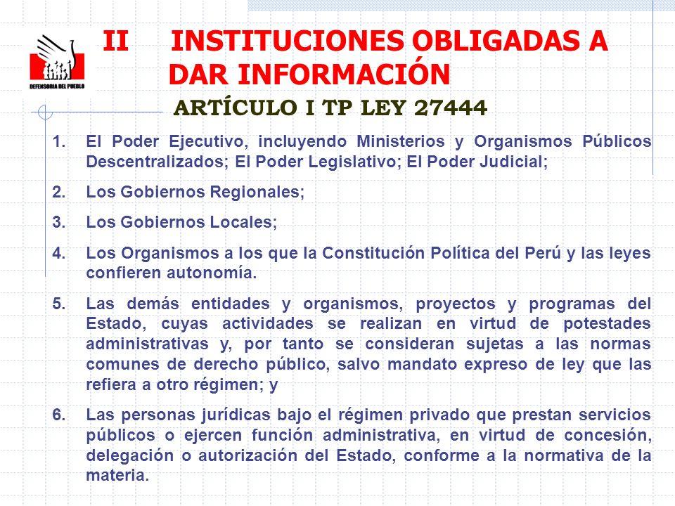 II INSTITUCIONES OBLIGADAS A DAR INFORMACIÓN