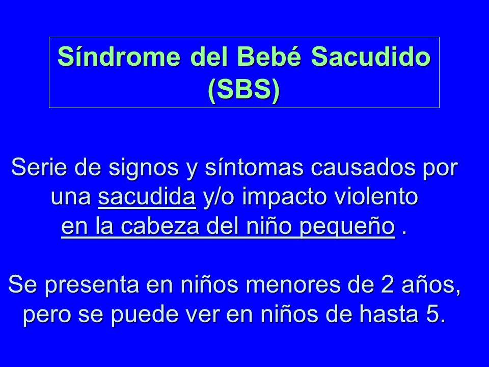 Síndrome del Bebé Sacudido (SBS)