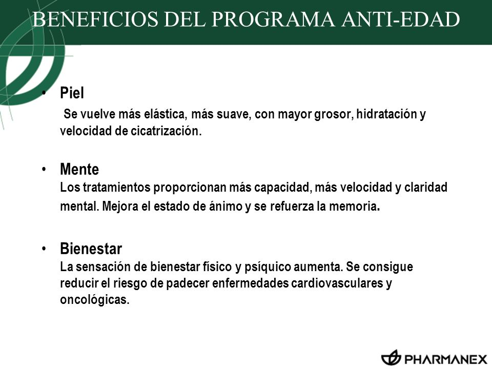 BENEFICIOS DEL PROGRAMA ANTI-EDAD