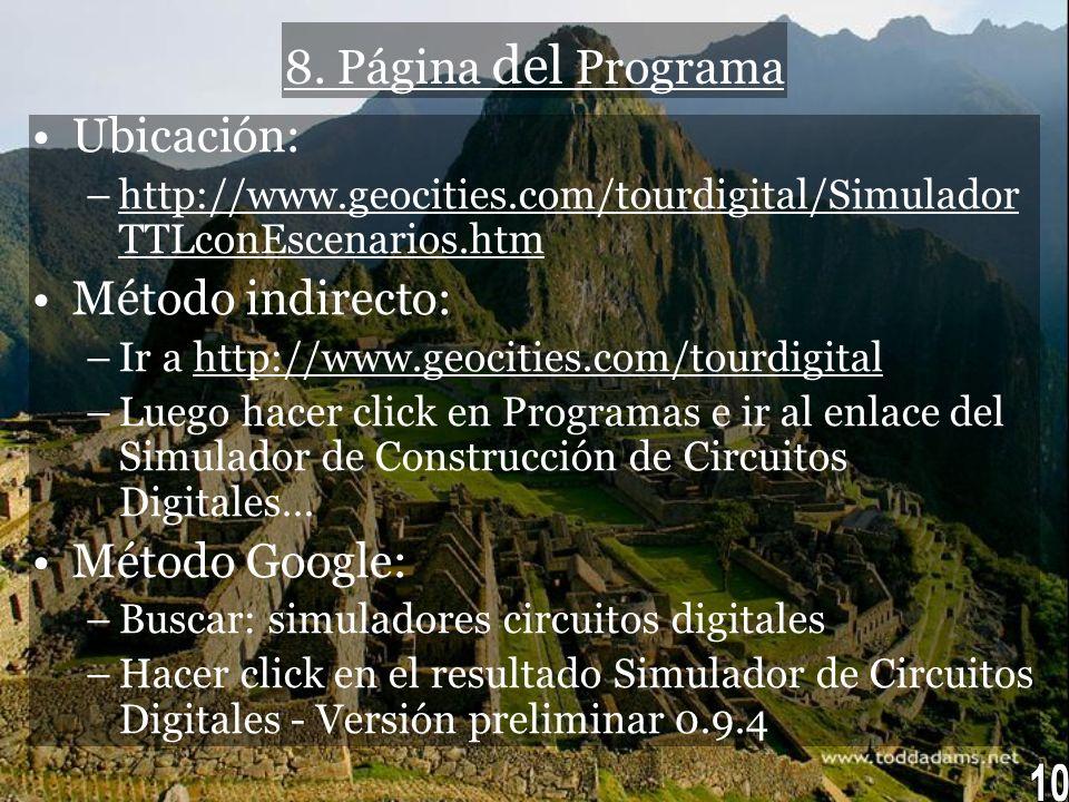 10 8. Página del Programa Ubicación: Método indirecto: Método Google: