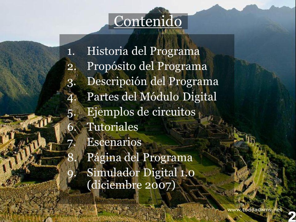 Contenido 2 Historia del Programa Propósito del Programa