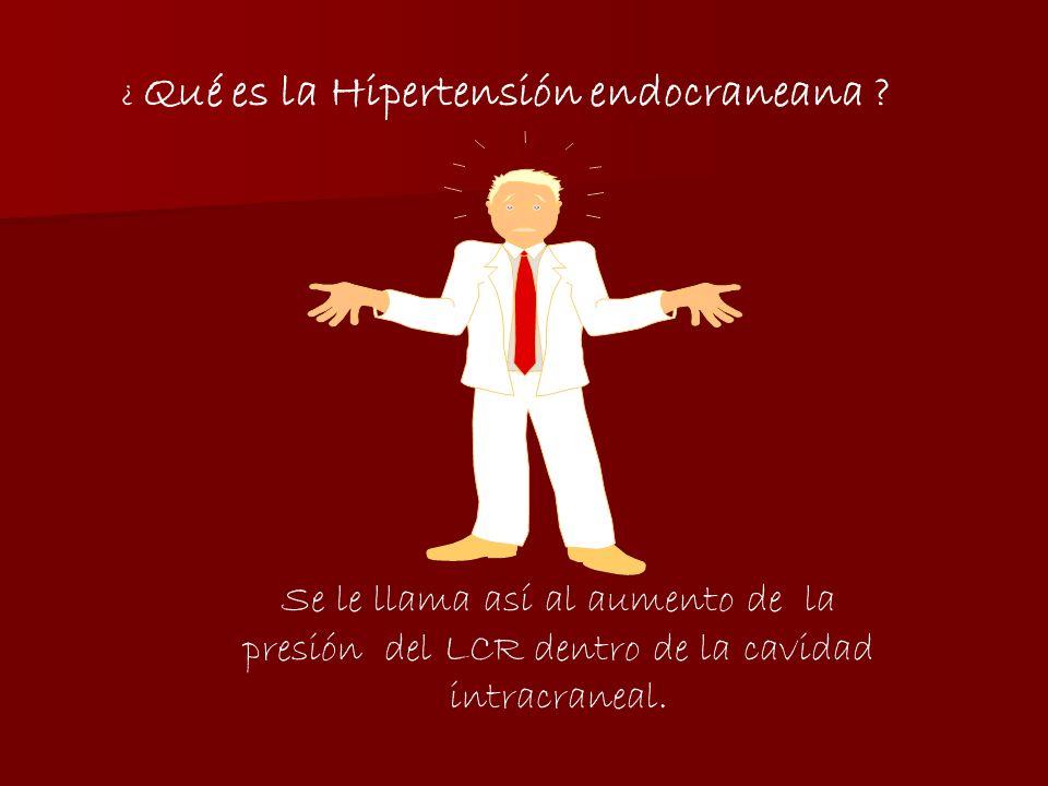 ¿ Qué es la Hipertensión endocraneana