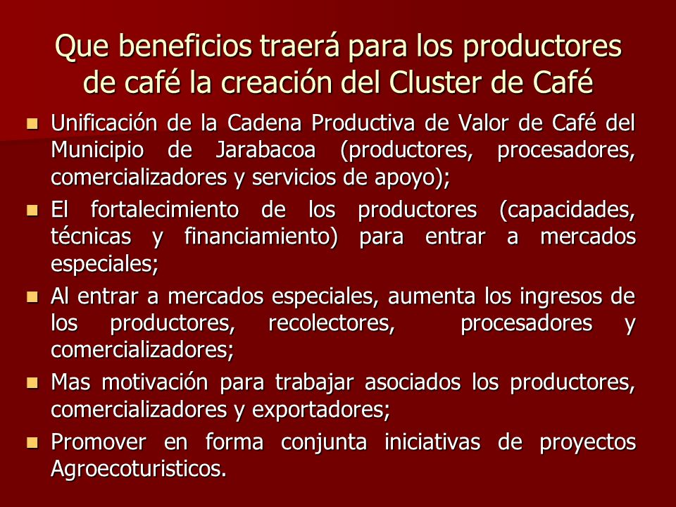 Que beneficios traerá para los productores de café la creación del Cluster de Café