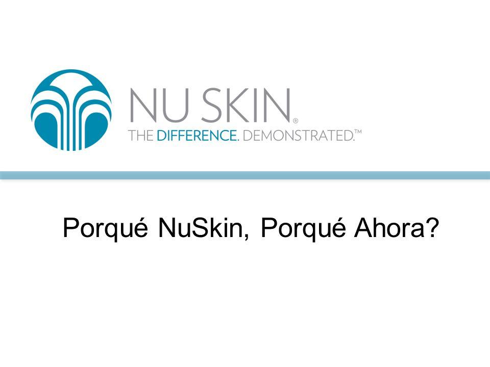 Porqué NuSkin, Porqué Ahora
