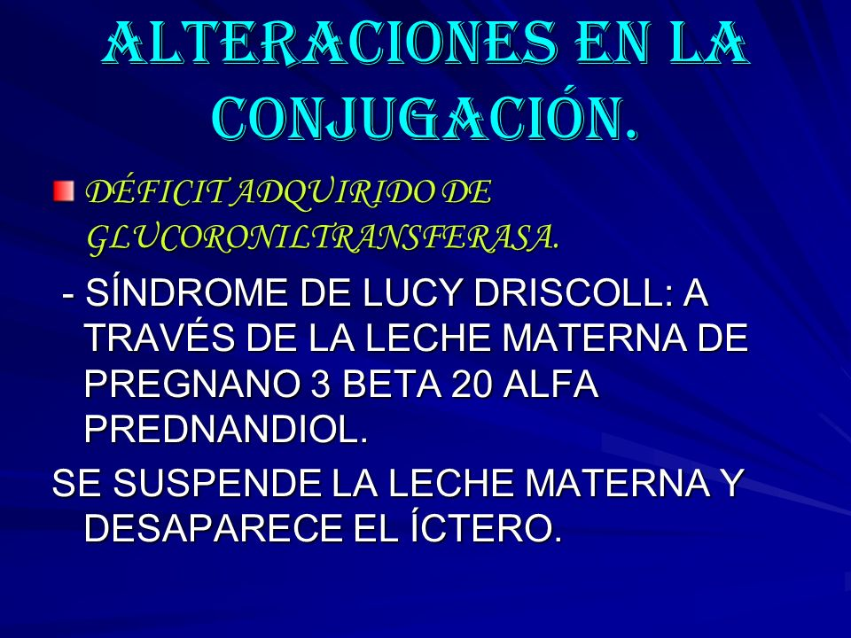 ALTERACIONES EN LA CONJUGACIÓN.