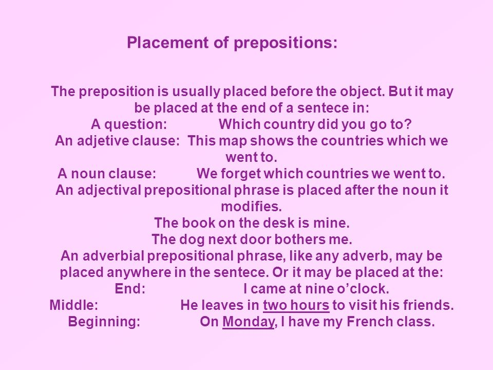 Placement of prepositions: