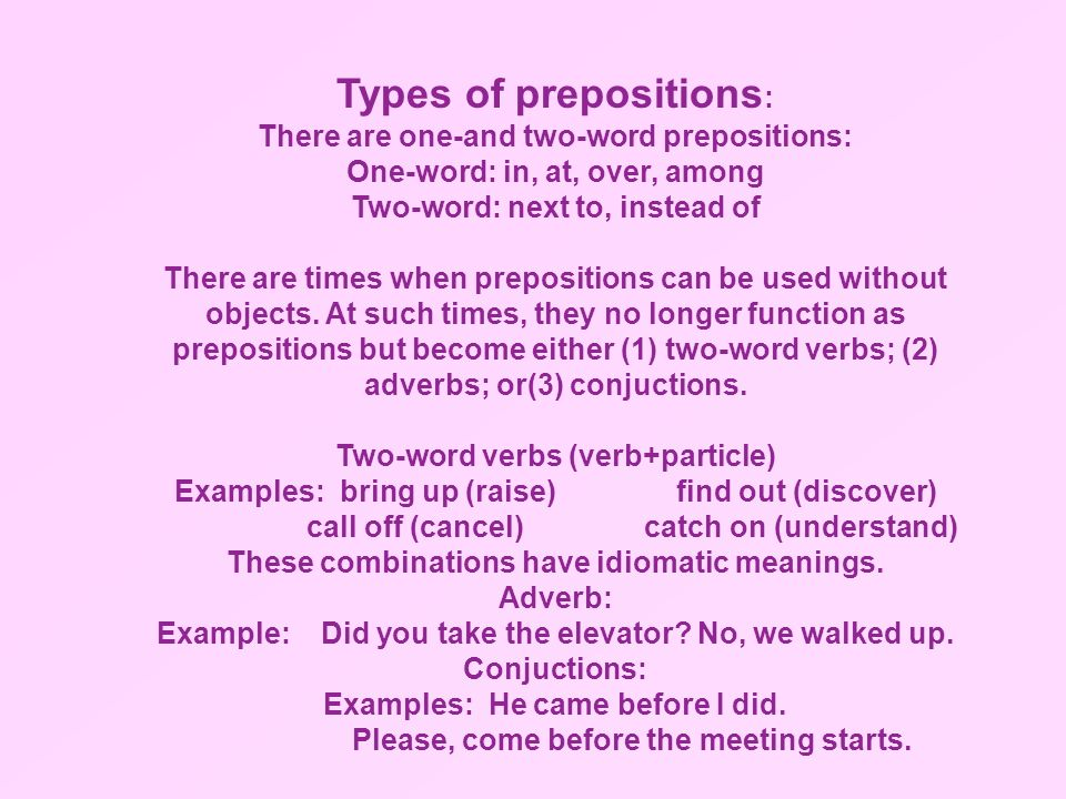 Types of prepositions: