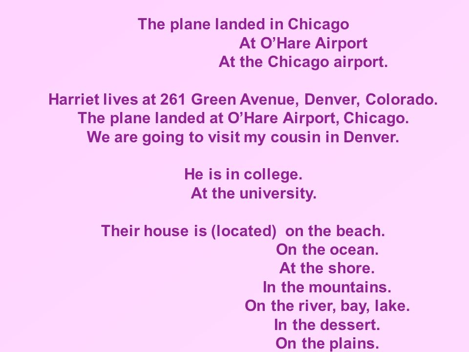 The plane landed in Chicago At O'Hare Airport At the Chicago airport.