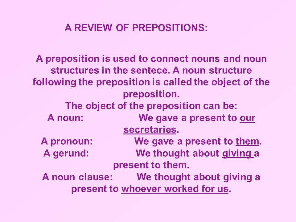 A REVIEW OF PREPOSITIONS: