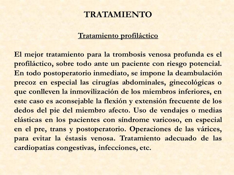 Tratamiento profiláctico