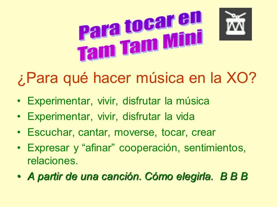 ¿Para qué hacer música en la XO