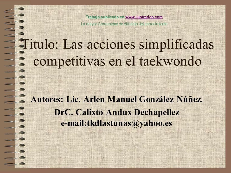 Titulo: Las acciones simplificadas competitivas en el taekwondo
