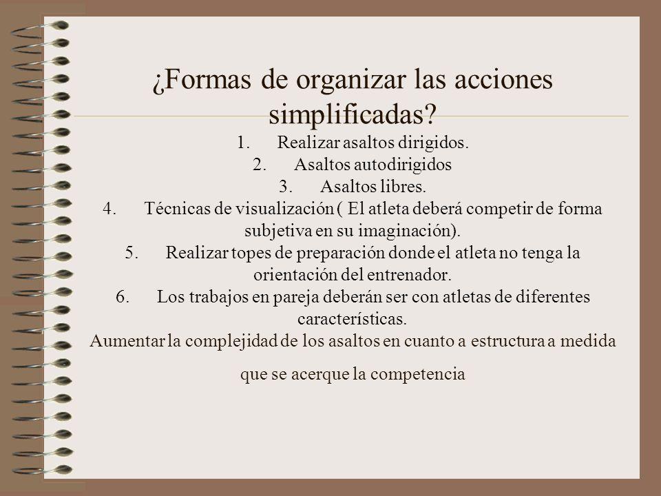 ¿Formas de organizar las acciones simplificadas. 1