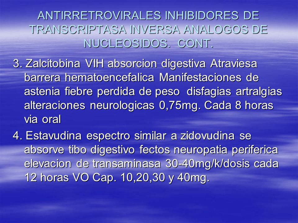 ANTIRRETROVIRALES INHIBIDORES DE TRANSCRIPTASA INVERSA ANALOGOS DE NUCLEOSIDOS. CONT.