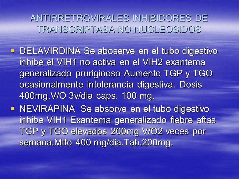 ANTIRRETROVIRALES INHIBIDORES DE TRANSCRIPTASA NO NUCLEOSIDOS