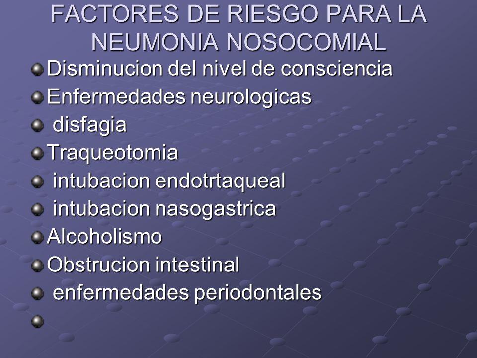 FACTORES DE RIESGO PARA LA NEUMONIA NOSOCOMIAL