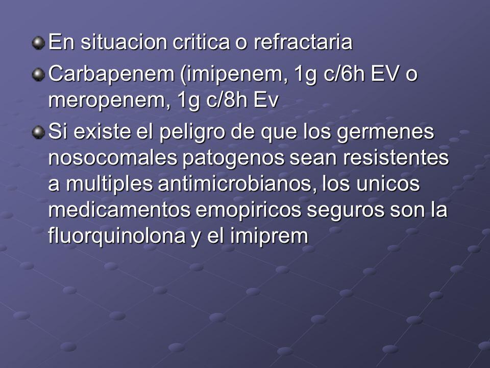 En situacion critica o refractaria