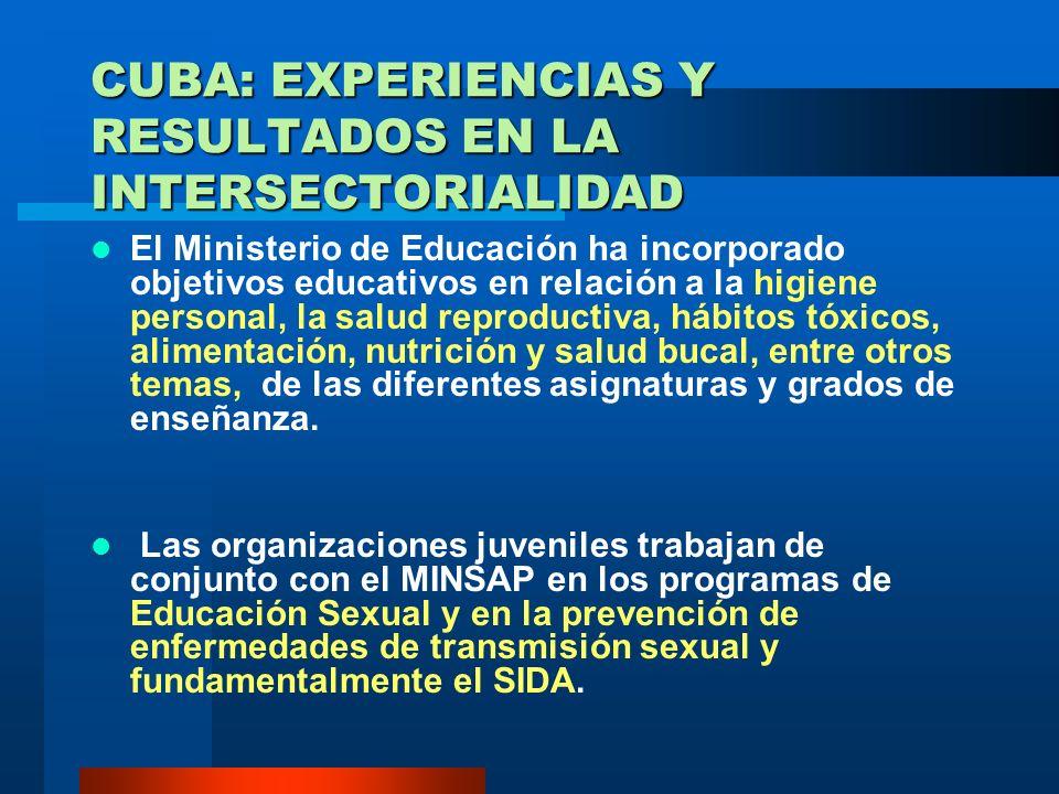 CUBA: EXPERIENCIAS Y RESULTADOS EN LA INTERSECTORIALIDAD
