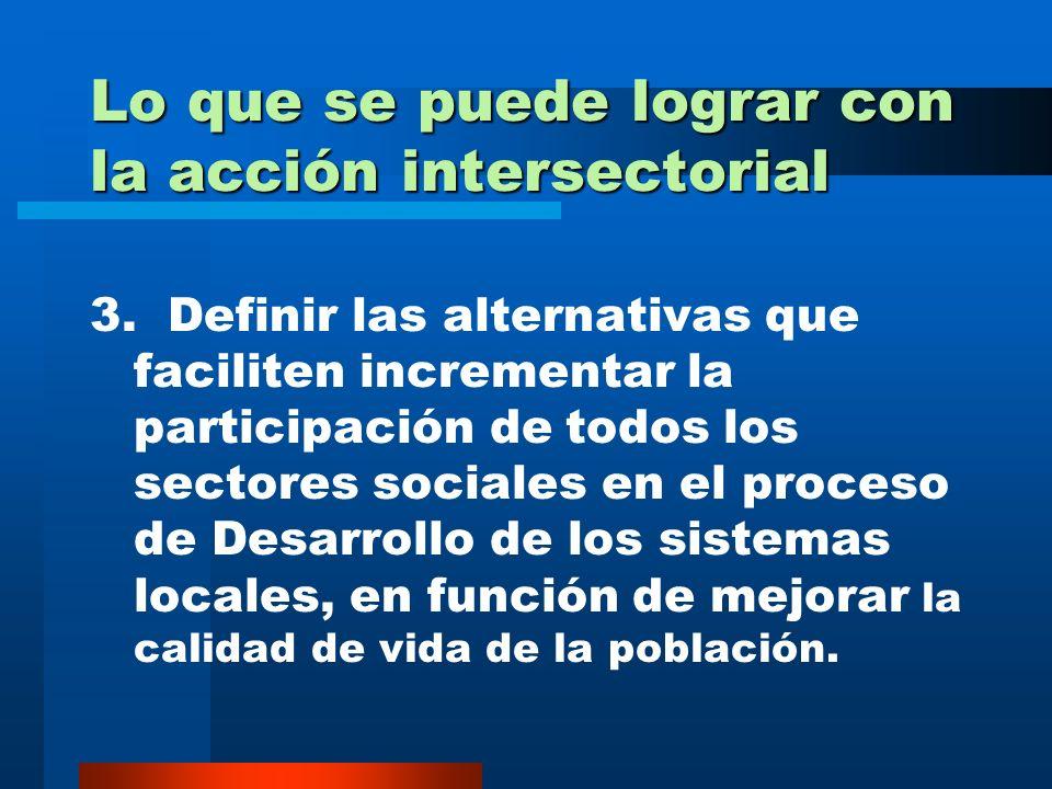 Lo que se puede lograr con la acción intersectorial