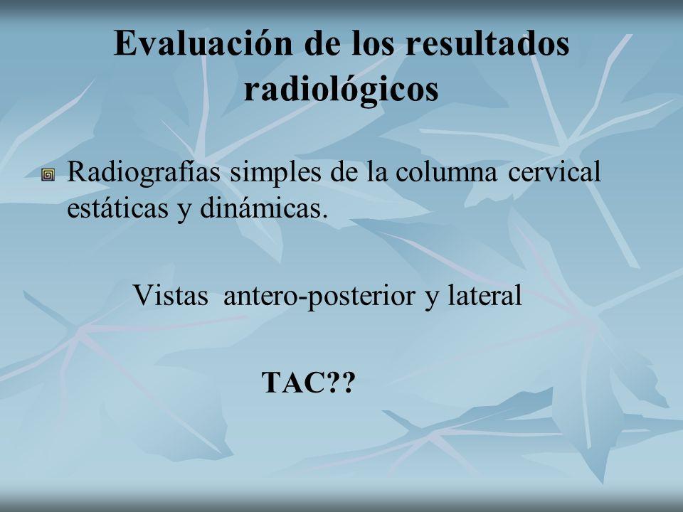 Evaluación de los resultados radiológicos