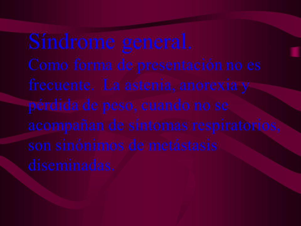 Síndrome general.