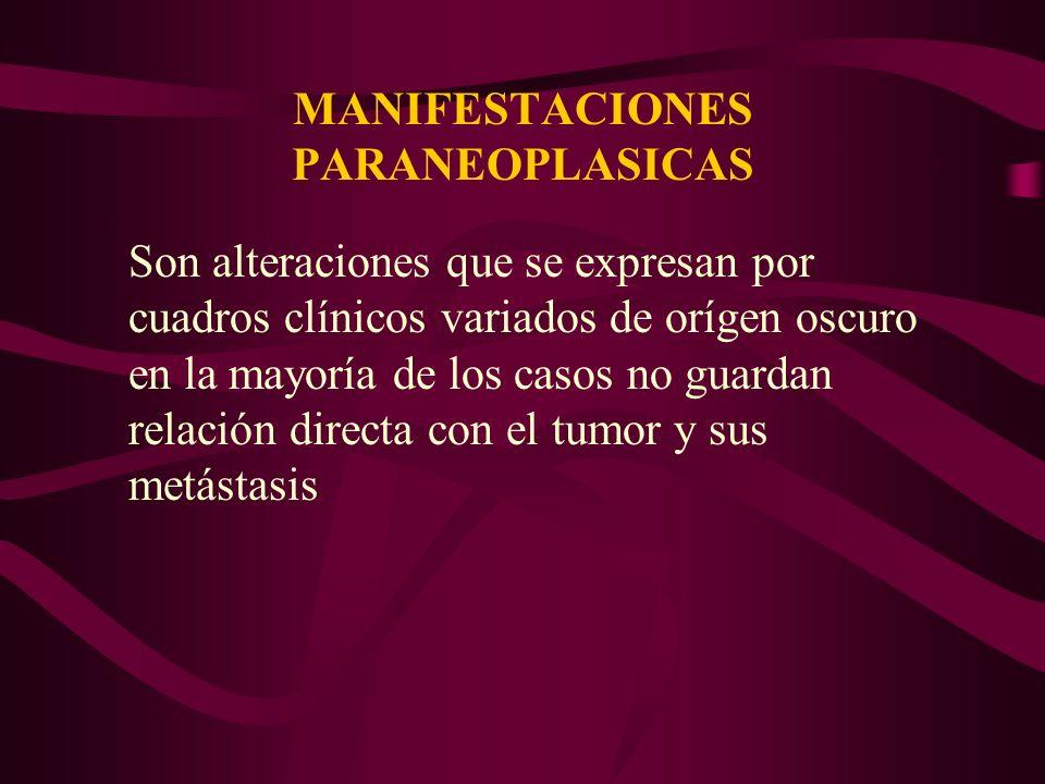 MANIFESTACIONES PARANEOPLASICAS