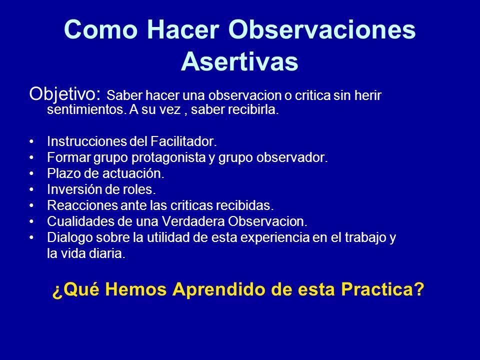 Como Hacer Observaciones Asertivas