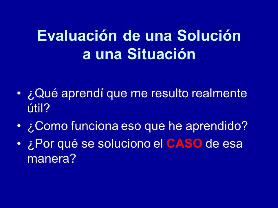 Evaluación de una Solución a una Situación