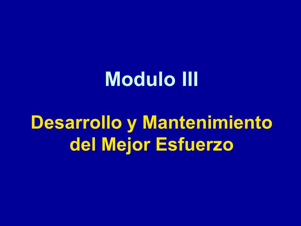 Modulo III Desarrollo y Mantenimiento del Mejor Esfuerzo