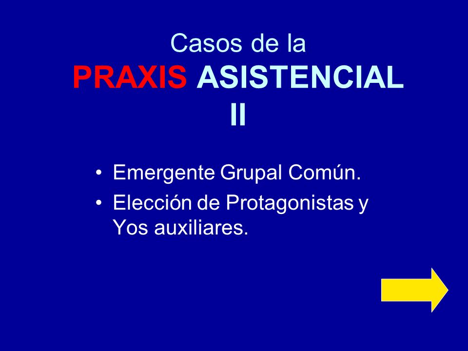 Casos de la PRAXIS ASISTENCIAL II