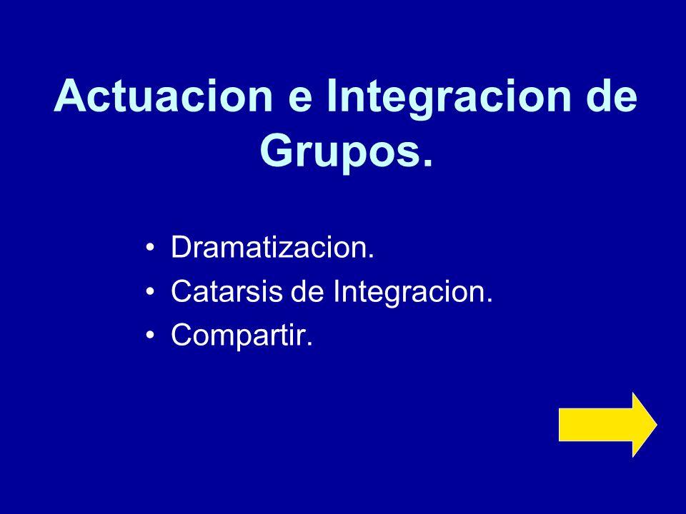 Actuacion e Integracion de Grupos.