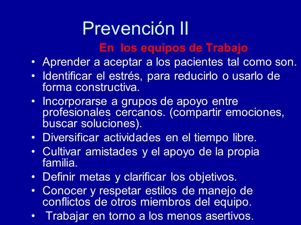 Prevención II En los equipos de Trabajo