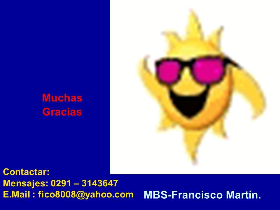 Muchas Gracias MBS-Francisco Martín.