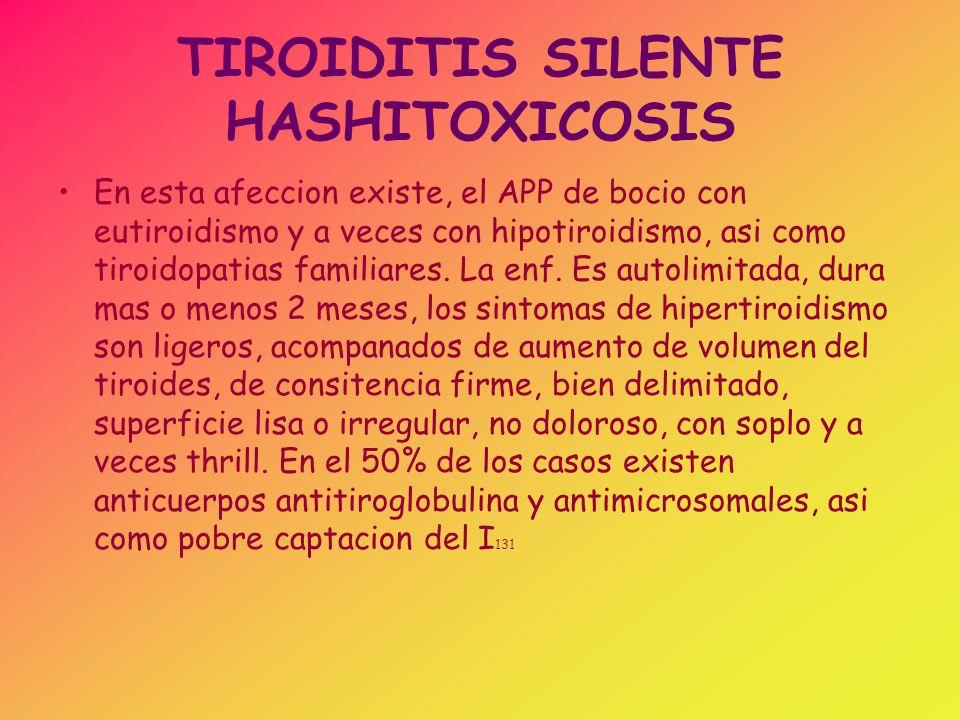 TIROIDITIS SILENTE HASHITOXICOSIS