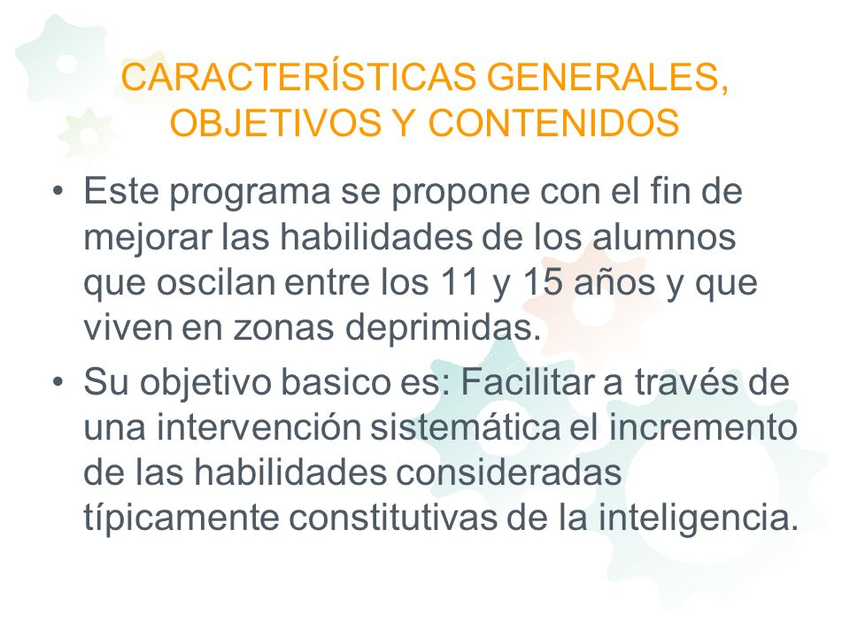 CARACTERÍSTICAS GENERALES, OBJETIVOS Y CONTENIDOS